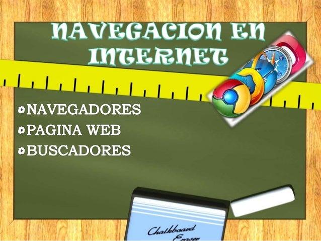 ¿QUÉ SON LOS BAVEGADORE?  Conocido también como navegador web, o browser, es un software que permite el acceso a Internet,...