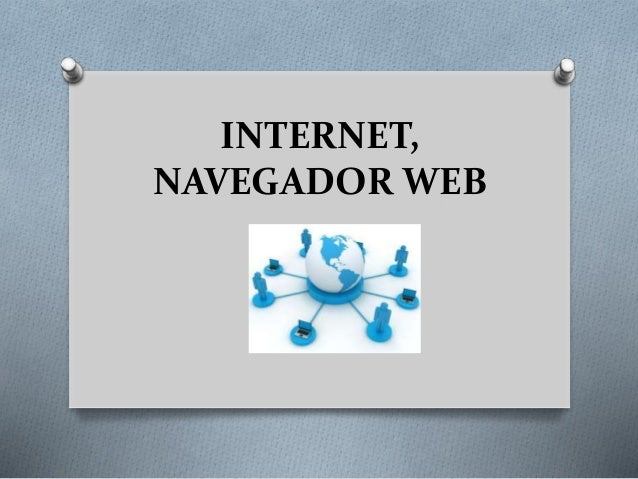 INTERNET, NAVEGADOR WEB