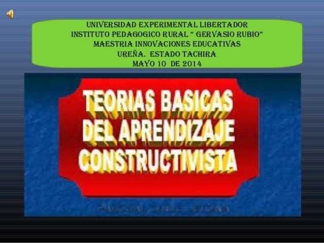 "UNIVERSIDAD EXPERIMENTAL LIBERTADOR INSTITUTO PEDAGOGICO RURAL "" GERVASIO RUBIO"" MAESTRIA INNOVACIONES EDUCATIVAS UREÑA. E..."
