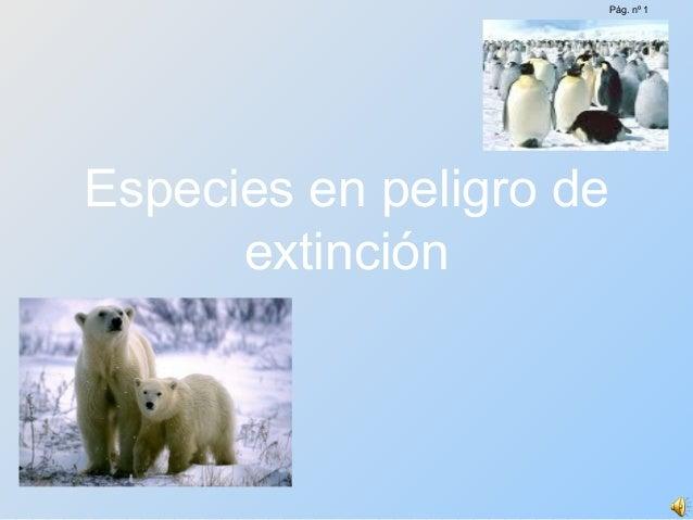 Especies en peligro de extinción Pág. nº 1
