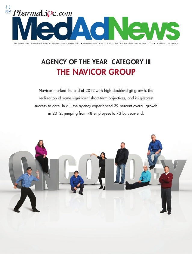 THE MAGAZINE OF PHARMACEUTICAL BUSINESS AND MARKETING • MEDADNEWS.COM • ELECTRONICALLY REPRINTED FROM APRIL 2013 • VOLUME ...