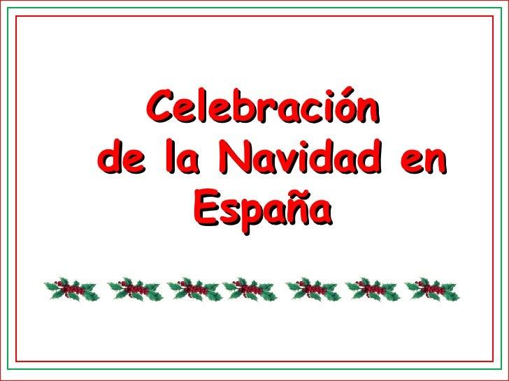Celebración de la Navidad en España
