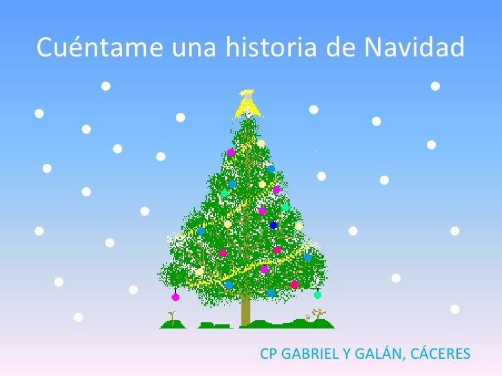 Cuéntame una historia de Navidad                CP GABRIEL Y GALÁN, CÁCERES