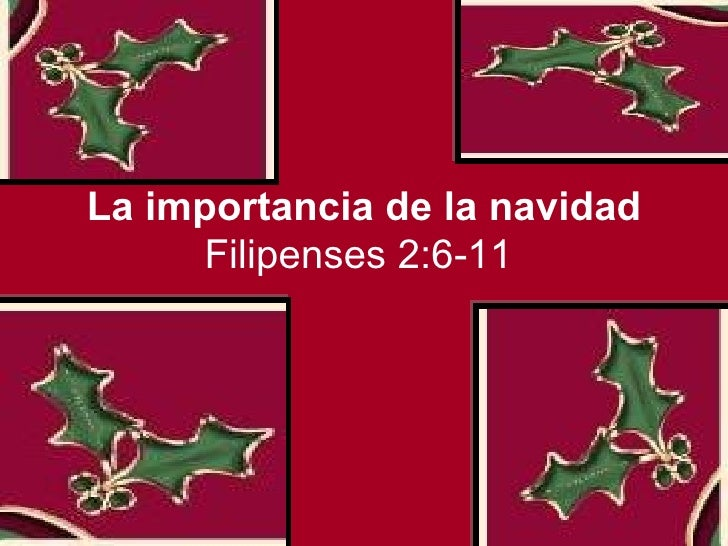 La importancia de la navidad Filipenses 2:6-11