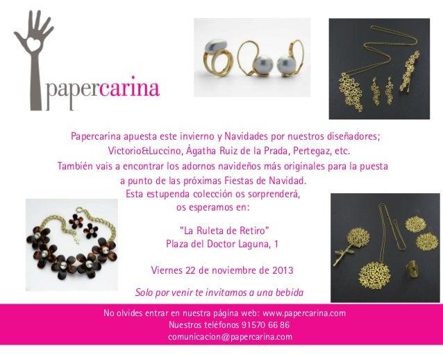 Papercarina apuesta este invierno y Navidades por nuestros diseñadores; Victorio&Luccino, Ágatha Ruiz de la Prada, Pertega...