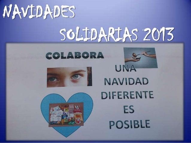NAVIDADES SOLIDARIAS 2013