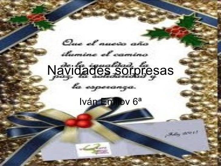 Navidades sorpresas iván 6ª acabadas
