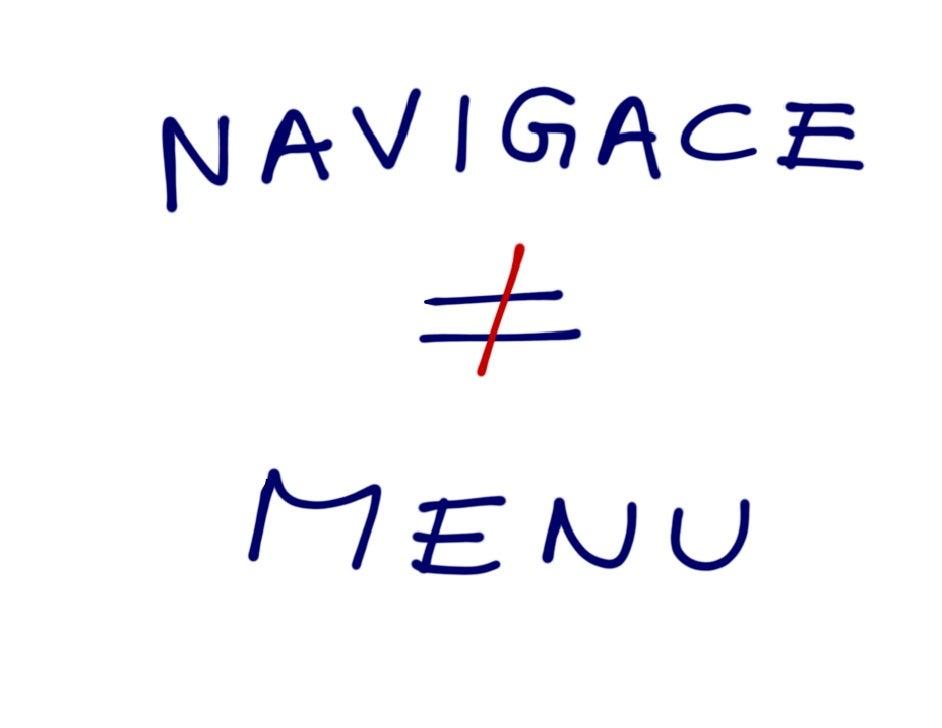 Navigace není menu