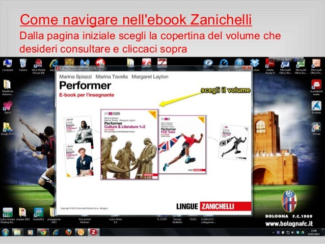 Come navigare nell'ebook Zanichelli Dalla pagina iniziale scegli la copertina del volume che desideri consultare e cliccac...