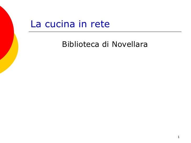 Navigare In Bibliotec Ai La Cucina In Rete Biblioteca Novellara Maggio 2009