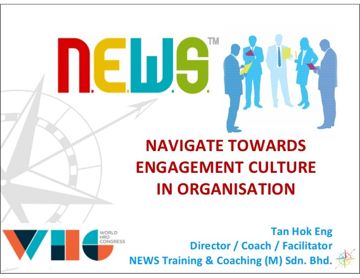NAVIGATE TOWARDS                         ENGAGEMENT CULTURE                           IN ORGANISATION                     ...