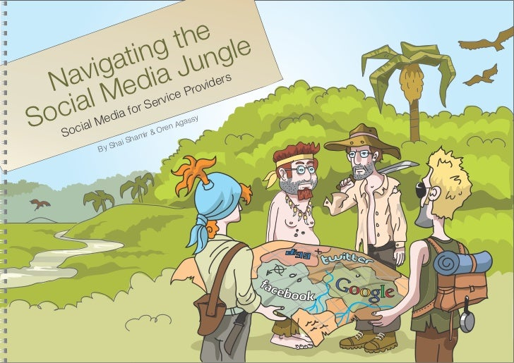 Navigating the Social Media Jungle - social media for service providers