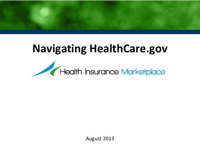 Navigating the Affordable Care Act website, HealtCare.gov