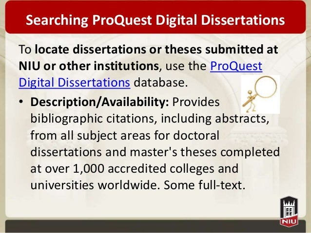 proquest digital dissertation database Businesses proquest was founded as a microfilm publisher it began publishing doctoral dissertations in 1939, has published more than 3 million searchable dissertations and theses, and is designated as an offsite digital archive for the united states library of congress the company's scholarly content includes dissertations and theses.