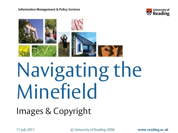 20 June 2011<br />Navigating the Minefield<br />Images & Copyright<br />