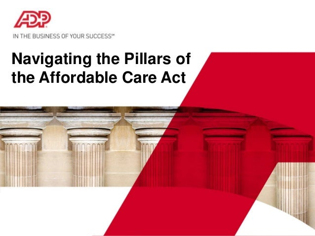 Navigating the Pillars of the ACA - How ADP Can Help