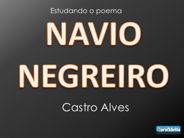 Estudando o poema  Castro Alves