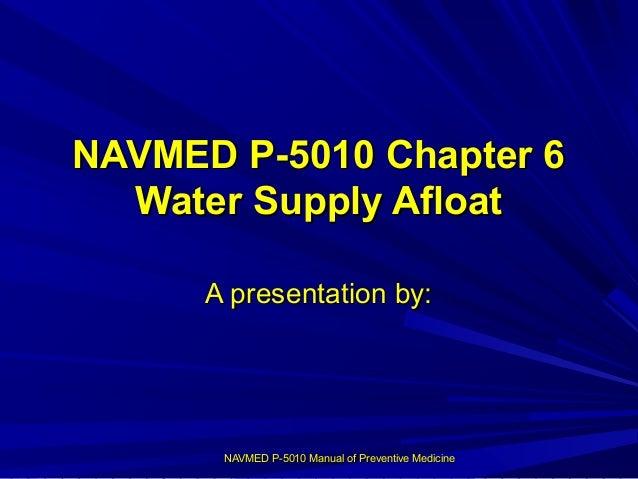 NAVMED P-5010, Manual of the Naval Preventive Medicine, Chapter 6