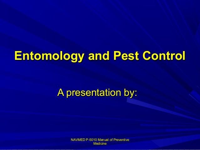 NAVMED P-5010 Manual of PreventiveNAVMED P-5010 Manual of Preventive MedicineMedicine Entomology and Pest ControlEntomolog...