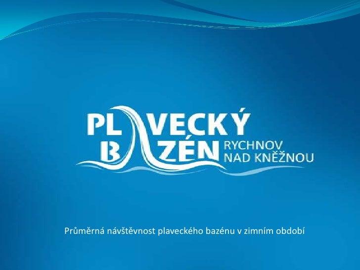 Statistiky návštěvnosti PBRK zima 2010