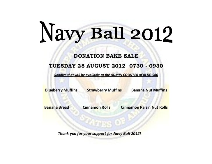 DONATION BAKE SALE  TUESDAY 28 AUGUST 2012 0730 - 0930    Goodies that will be available at the ADMIN COUNTER of BLDG 980B...
