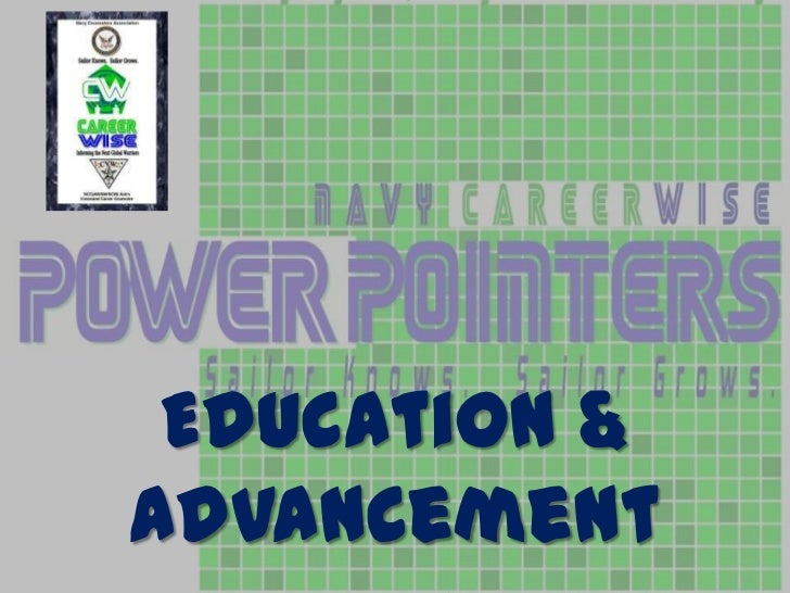 Navy careerwise powerpointer 2 advancement, education & exam