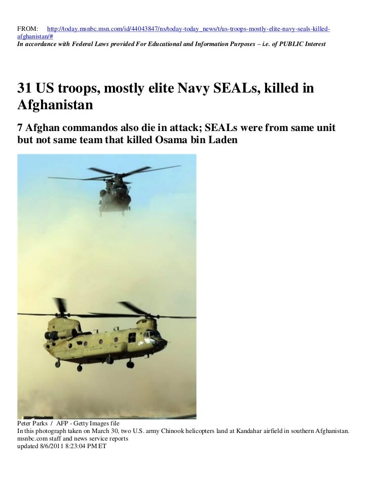 FROM: http://today.msnbc.msn.com/id/44043847/ns/today-today_news/t/us-troops-mostly-elite-navy-seals-killed-afghanistan/#I...