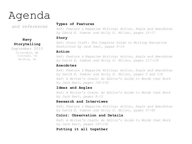 Agenda and references Types of Features Ref: Feature & Magazine Writing: Action, Angle and Anecdotes by David E. Sumner an...