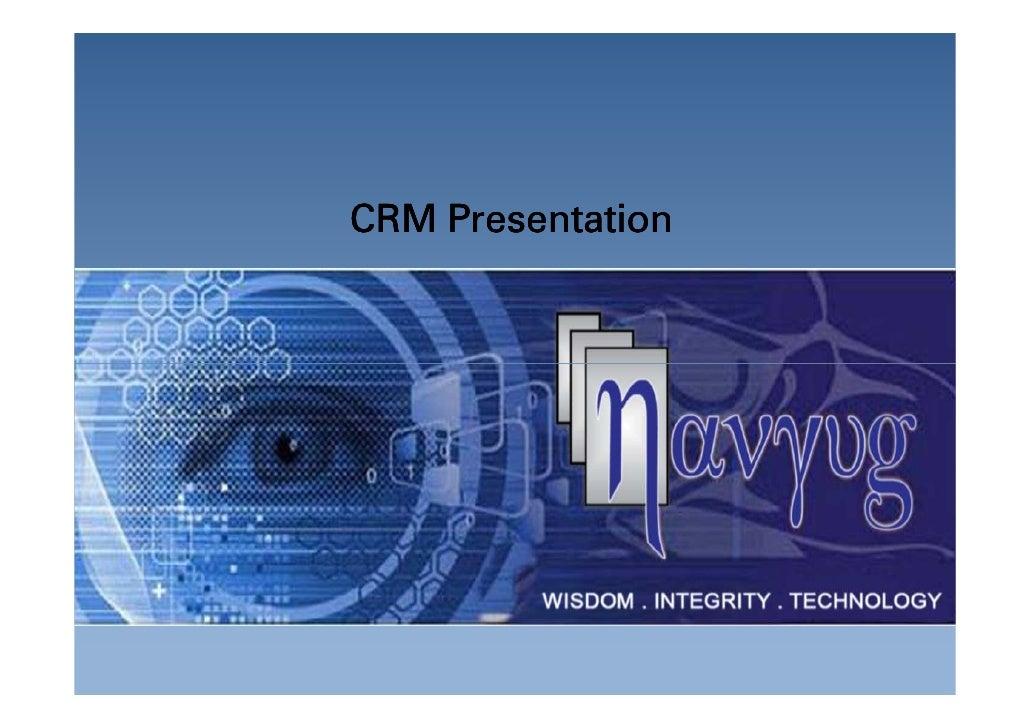 CRM Presentation  Copyright © Navyug Infosolutions Pvt. Ltd.
