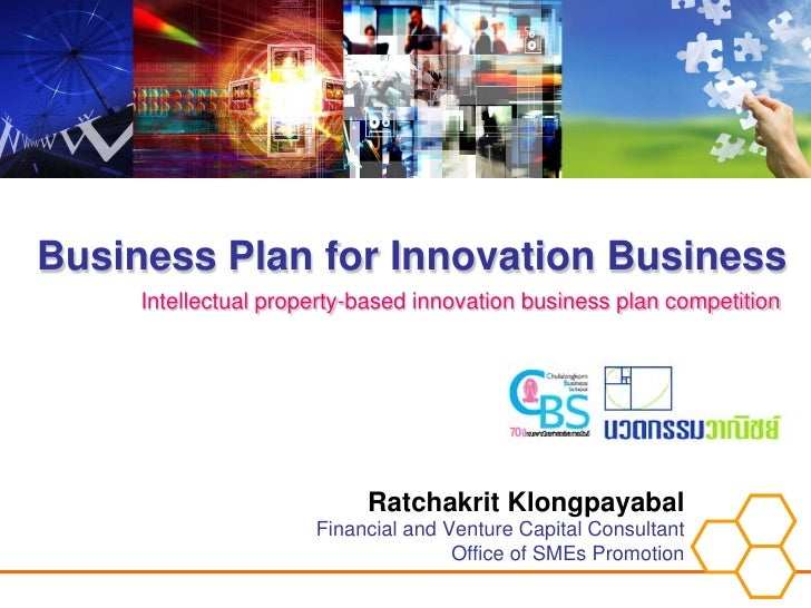 Business Plan for Innovation Business      Intellectual property-based innovation business plan competition               ...