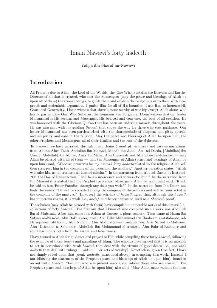 Imam Nawawi's forty hadeeth                                 Yahya ibn Sharaf an-NawawiIntroductionAll Praise is due to All...