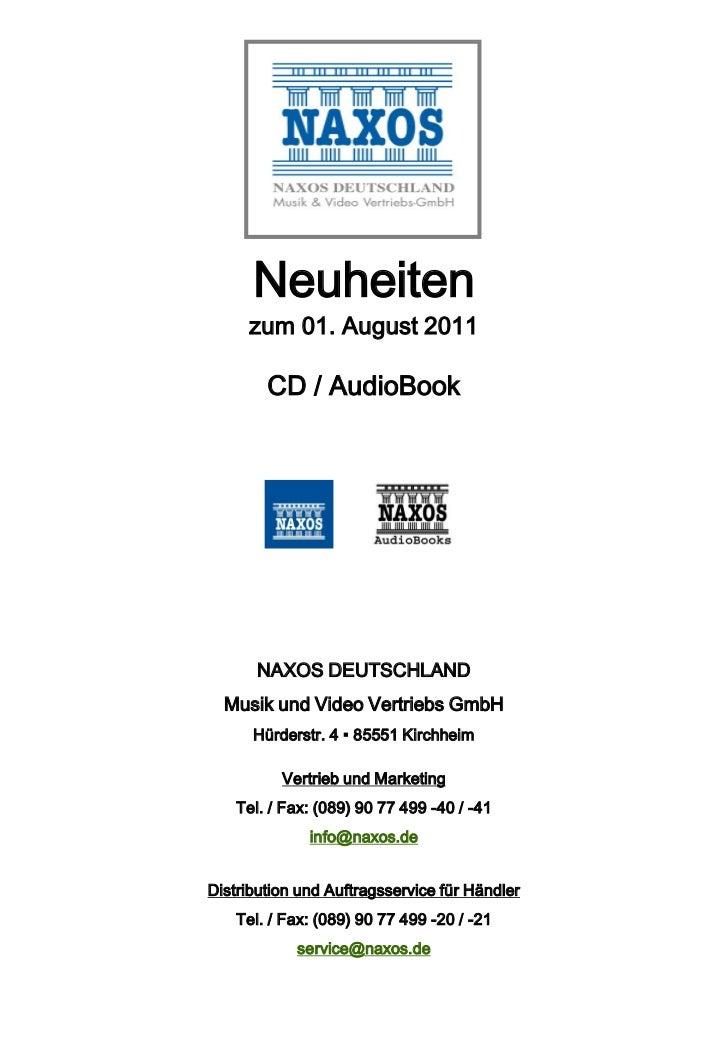 Neuheiten     zum 01. August 2011        CD / AudioBook       NAXOS DEUTSCHLAND  Musik und Video Vertriebs GmbH      Hürde...