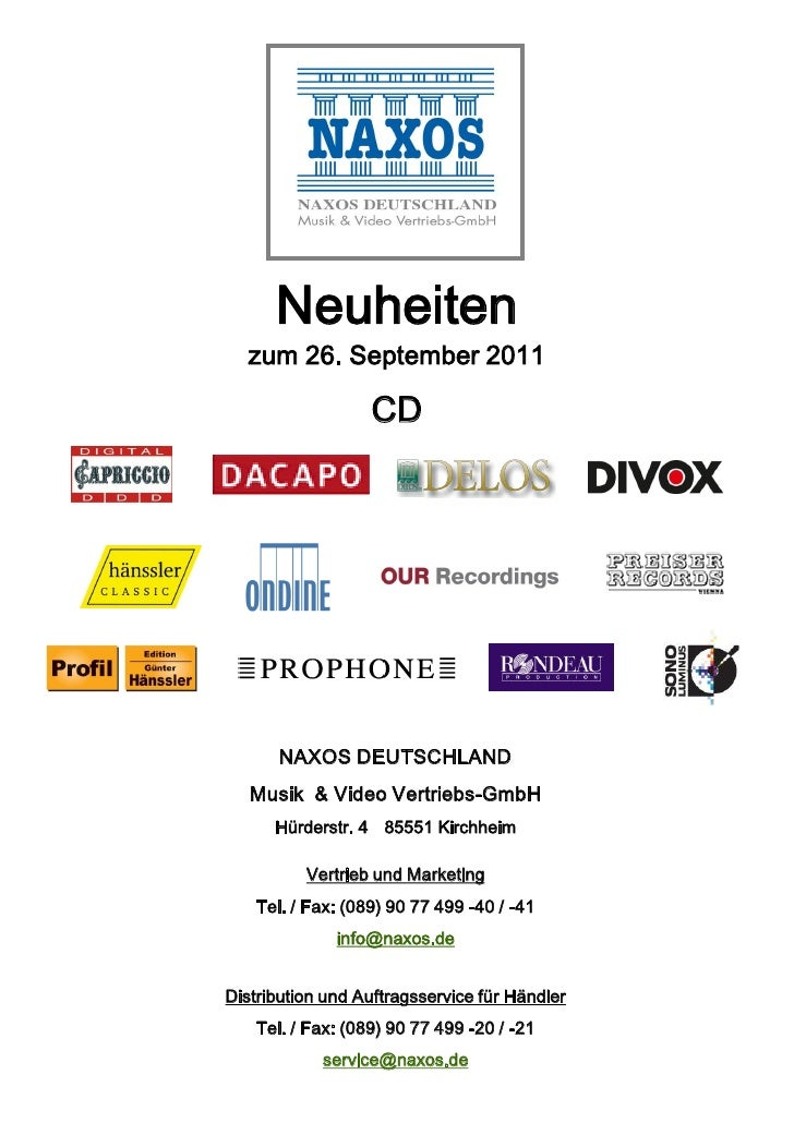 Neuheiten  zum 26. September 2011                   CD       NAXOS DEUTSCHLAND   Musik & Video Vertriebs-GmbH      Hürders...