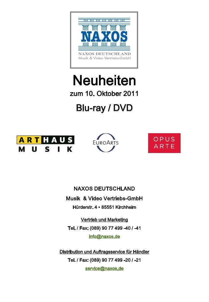 Neuheiten     zum 10. Oktober 2011        Blu-ray / DVD       NAXOS DEUTSCHLAND   Musik & Video Vertriebs-GmbH      Hürder...