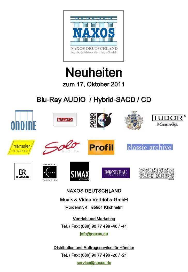 Neuheiten         zum 17. Oktober 2011Blu-Ray AUDIO / Hybrid-SACD / CD           NAXOS DEUTSCHLAND       Musik & Video Ver...