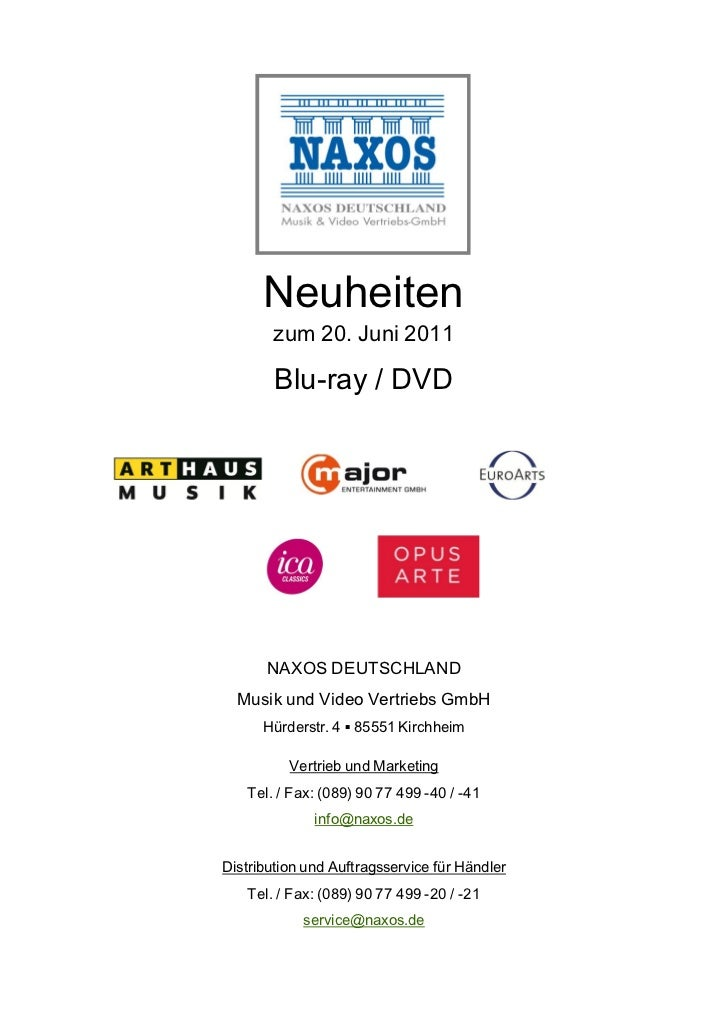 Neuheiten       zum 20. Juni 2011        Blu-ray / DVD      NAXOS DEUTSCHLAND  Musik und Video Vertriebs GmbH      Hürders...