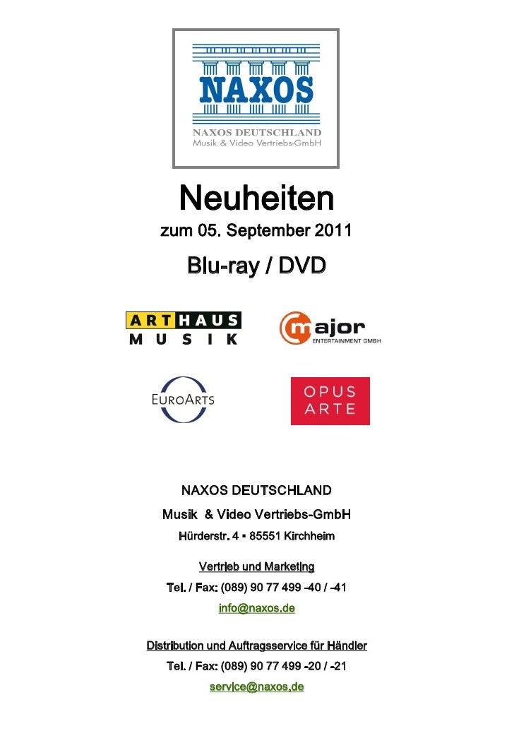 Neuheiten  zum 05. September 2011        Blu-ray / DVD       NAXOS DEUTSCHLAND   Musik & Video Vertriebs-GmbH      Hürders...