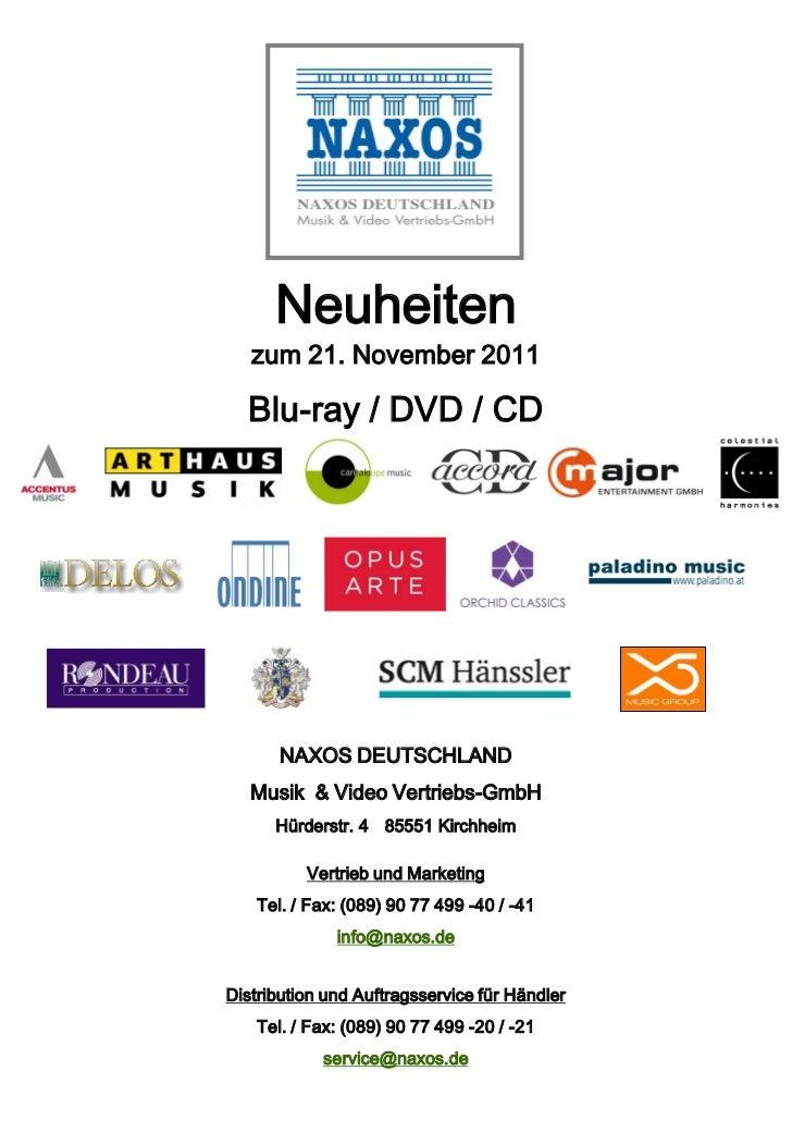Neuheiten   zum 21. November 2011  Blu-ray / DVD / CD       NAXOS DEUTSCHLAND   Musik & Video Vertriebs-GmbH      Hürderst...