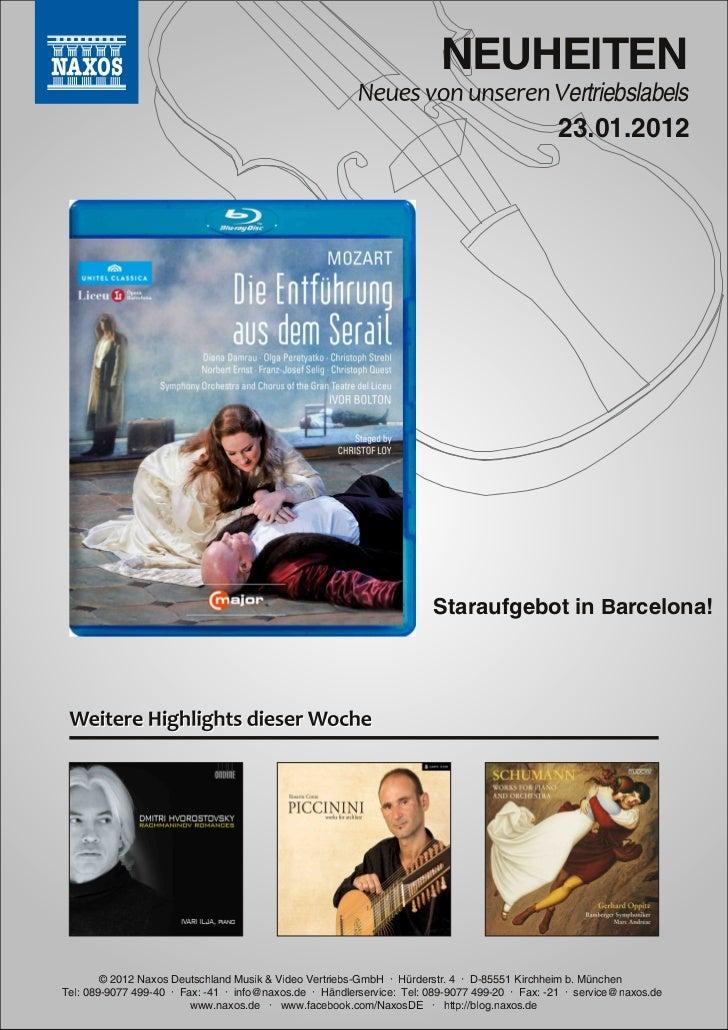 DVD- und CD-Neuheiten Januar 2012 Nr. 3 (Im Vertrieb der NAXOS Deutschland GmbH)