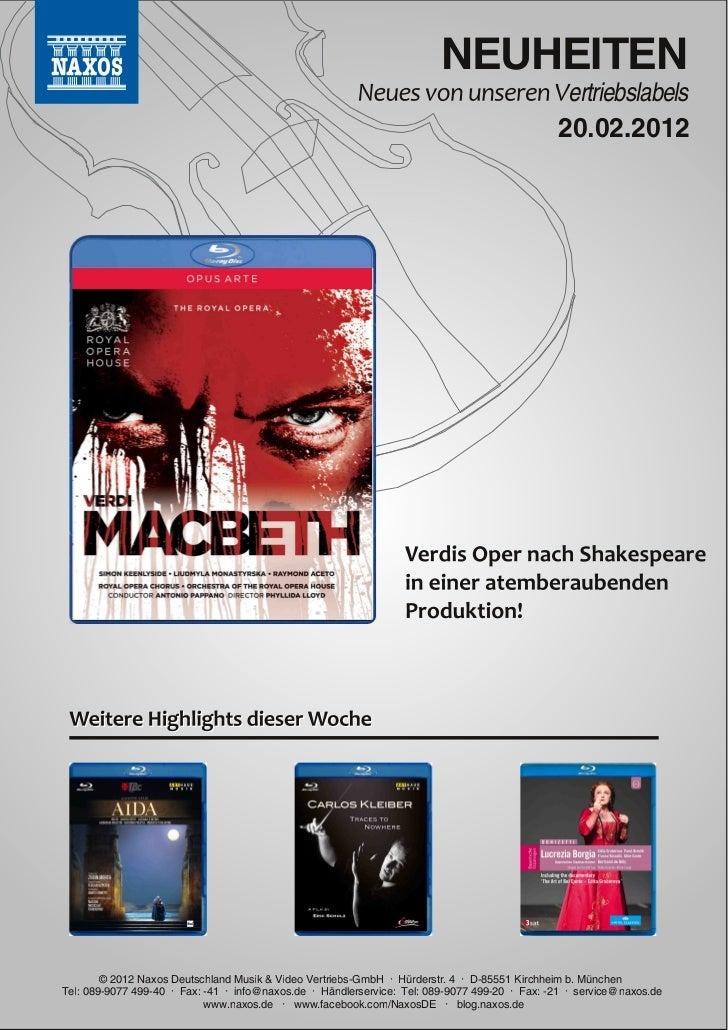 Blu-ray, DVD- und CD-Neuheiten Februar 2012 Nr. 3 (Im Vertrieb der NAXOS Deutschland GmbH)