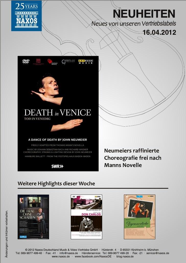 Blu-ray, DVD- und CD-Neuheiten April 2012 Nr. 2 (Im Vertrieb der NAXOS Deutschland GmbH)