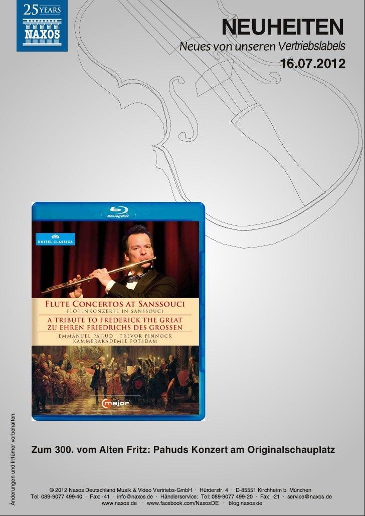Blu-ray, DVD- und CD-Neuheiten Juli 2012 Nr. 2 (Im Vertrieb der NAXOS Deutschland GmbH)