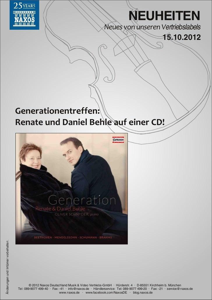 Blu-ray, DVD- und CD-Neuheiten Oktober 2012 Nr. 2 (Im Vertrieb der NAXOS Deutschland GmbH)