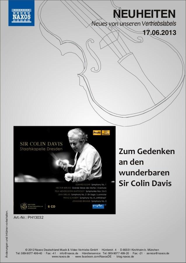 NEUHEITENertriebslabels© 2012 Naxos Deutschland Musik & Video Vertriebs-GmbH · Hürderstr. 4 · D-85551 Kirchheim b. München...