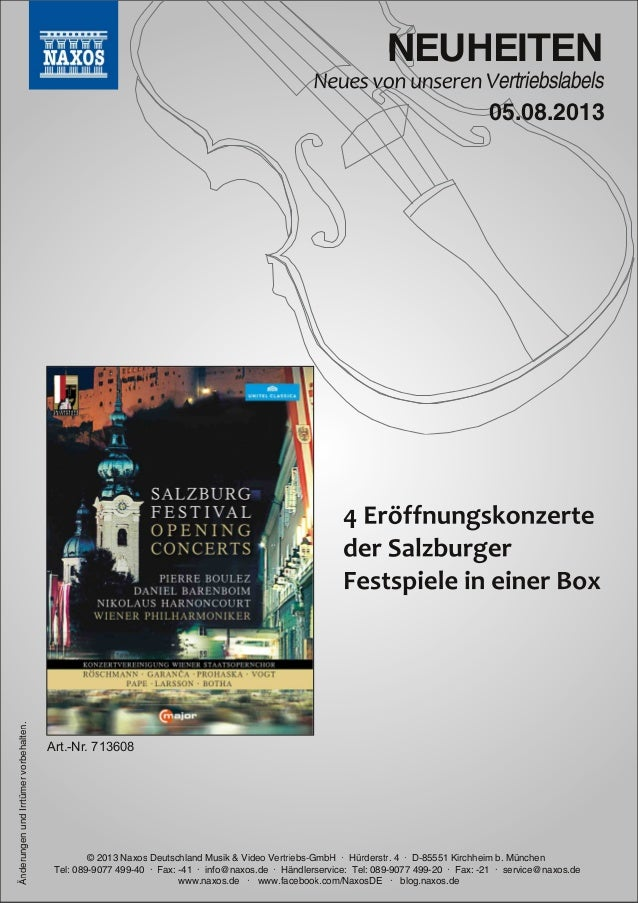 NEUHEITEN ertriebslabels © 2013 Naxos Deutschland Musik & Video Vertriebs-GmbH · Hürderstr. 4 · D-85551 Kirchheim b. Münch...