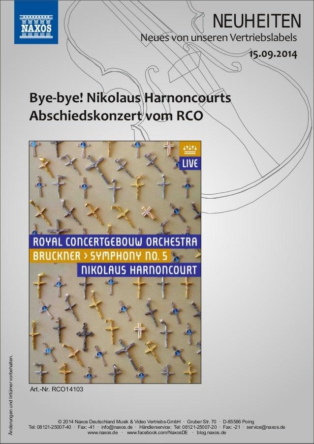NEUHEITEN  vorbehalten.  Irrtümer Art.Nr.  RCO14103  und Änderungen www.naxos.de · www.facebook.com/NaxosDE · blog.naxos....