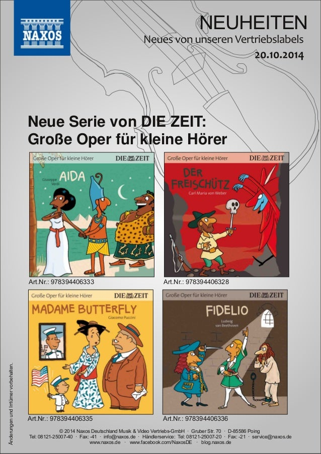 NEUHEITEN  Neue Serie von DIE ZEIT:  Große Oper für kleine Hörer  Art.Nr.: 978394406328  Art.Nr.: 978394406333  © 2014 Nax...