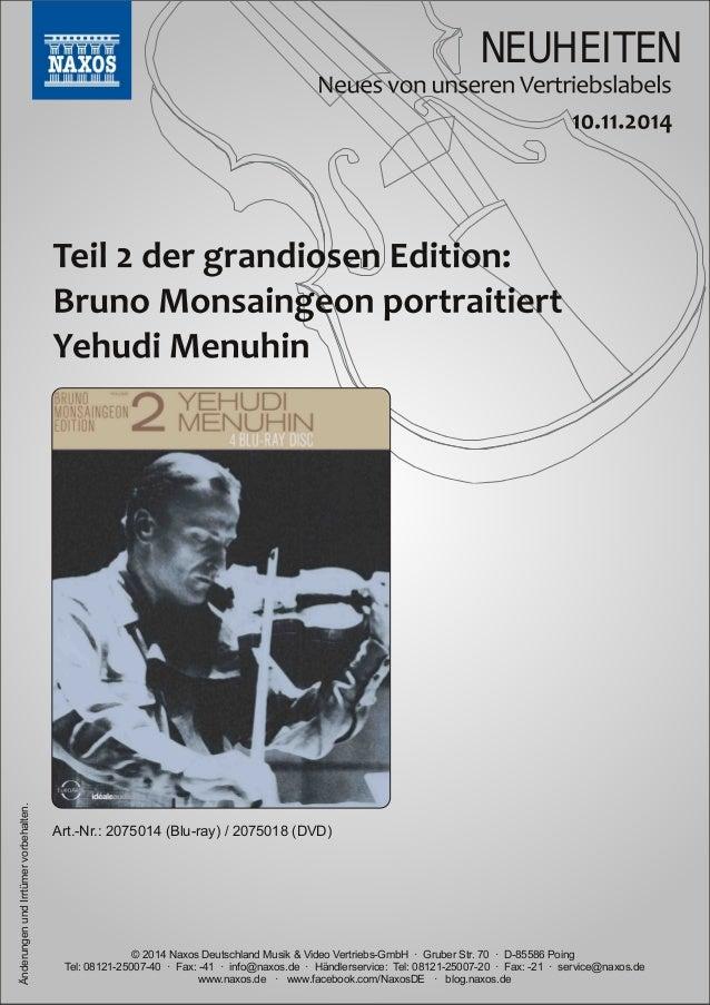 NEUHEITEN  vorbehalten.  Art.Nr.:  2075014 (Bluray)  / 2075018 (DVD)  Irrtümer und Änderungen www.naxos.de · www.faceboo...