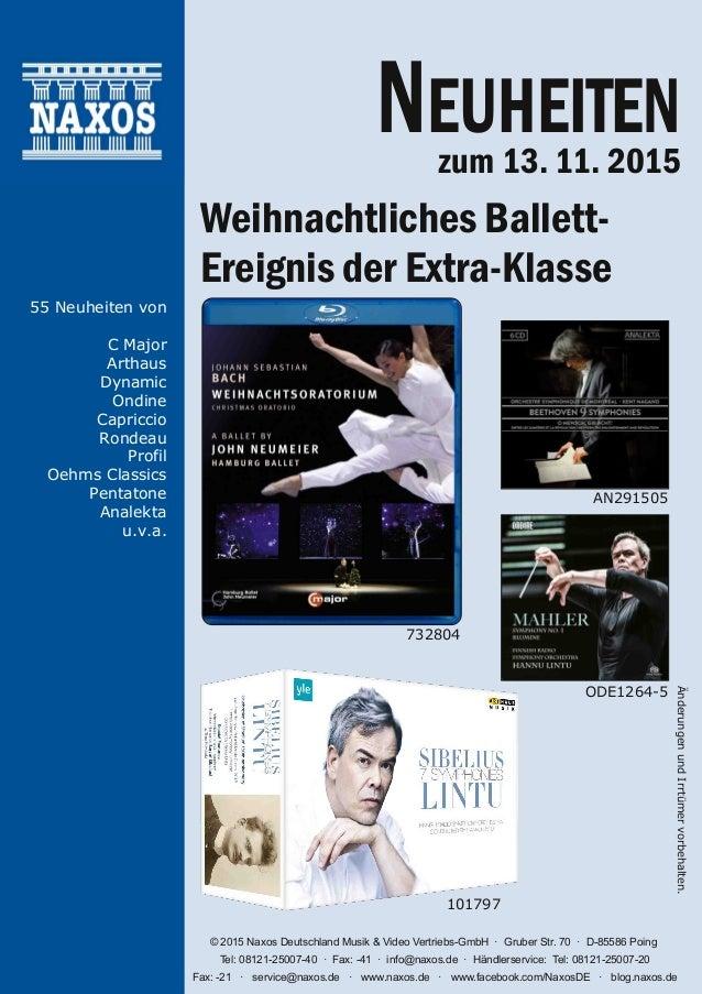 ÄnderungenundIrrtümervorbehalten. © 2015 Naxos Deutschland Musik & Video VertriebsGmbH · Gruber Str. 70 · D85586 Poing T...