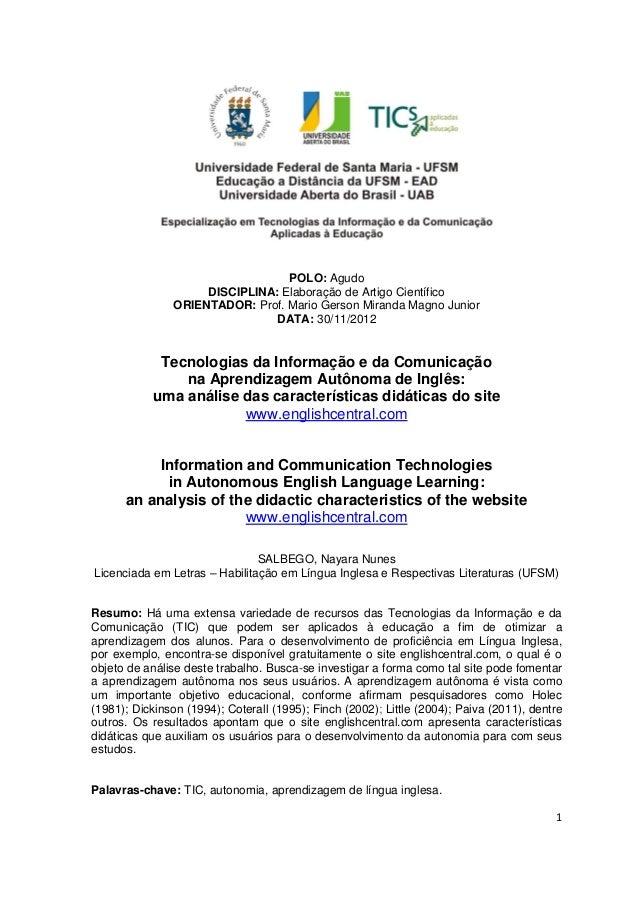 1POLO: AgudoDISCIPLINA: Elaboração de Artigo CientíficoORIENTADOR: Prof. Mario Gerson Miranda Magno JuniorDATA: 30/11/2012...